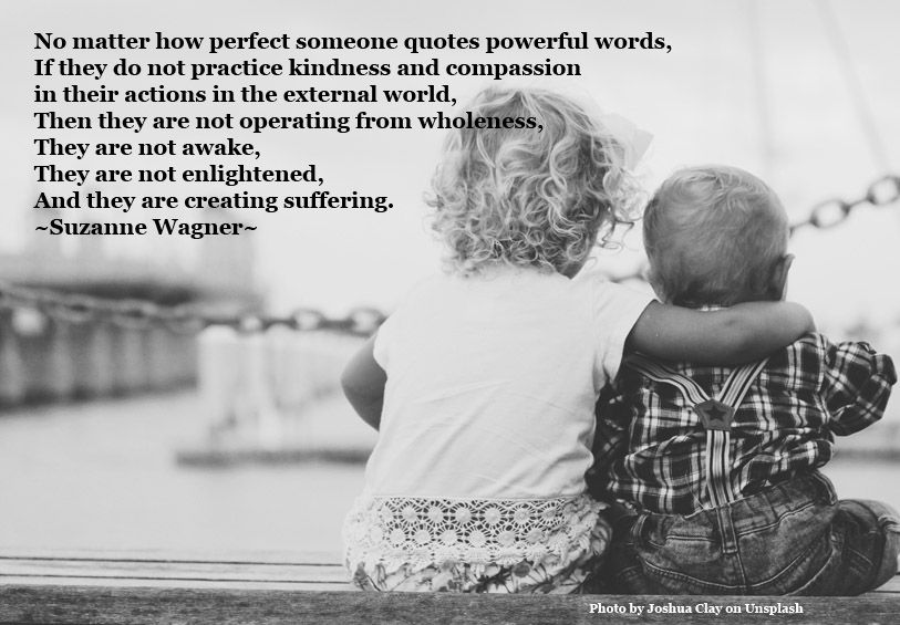 Suzanne Wagner Quote – Practice Kindness and Compassion